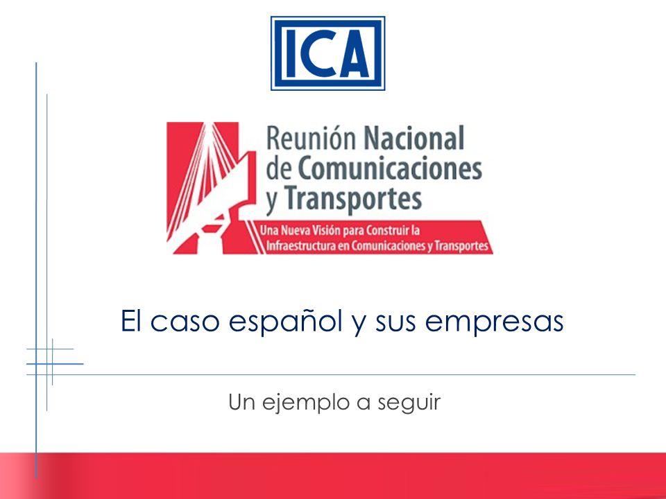 El caso español y sus empresas Un ejemplo a seguir