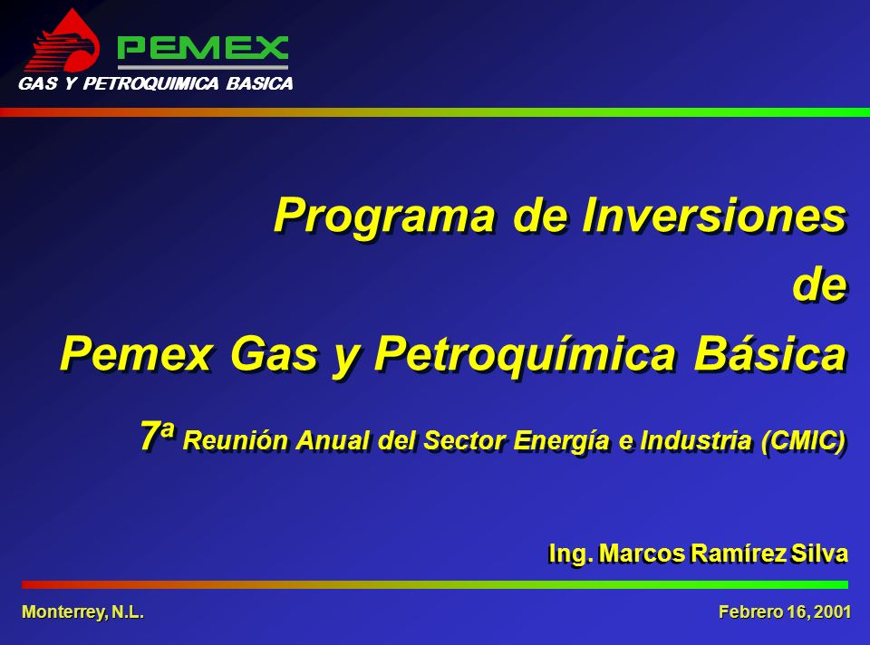 Conclusiones En Pemex Gas estamos conscientes de nuestra responsabilidad con el Estado y la sociedad mexicana, por lo que trabajamos para ser una empresa moderna, eficiente y competitiva, que se distinga por el compromiso con sus clientes, la calidad de sus productos, la seguridad de sus trabajadores y la protección del medio ambiente, encaminándonos al desarrollo sustentable.
