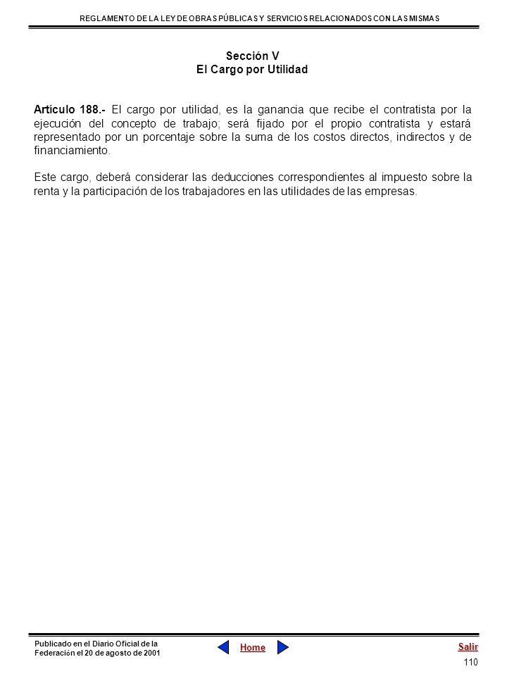 110 REGLAMENTO DE LA LEY DE OBRAS PÚBLICAS Y SERVICIOS RELACIONADOS CON LAS MISMAS Home Salir Publicado en el Diario Oficial de la Federaci ó n el 20