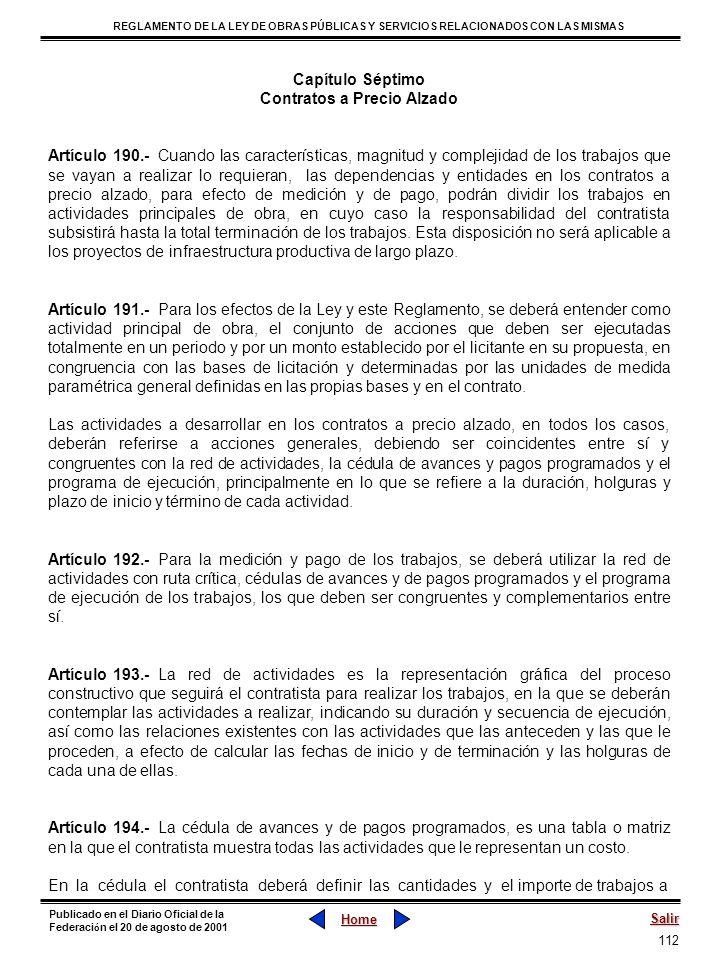 112 REGLAMENTO DE LA LEY DE OBRAS PÚBLICAS Y SERVICIOS RELACIONADOS CON LAS MISMAS Home Salir Publicado en el Diario Oficial de la Federaci ó n el 20