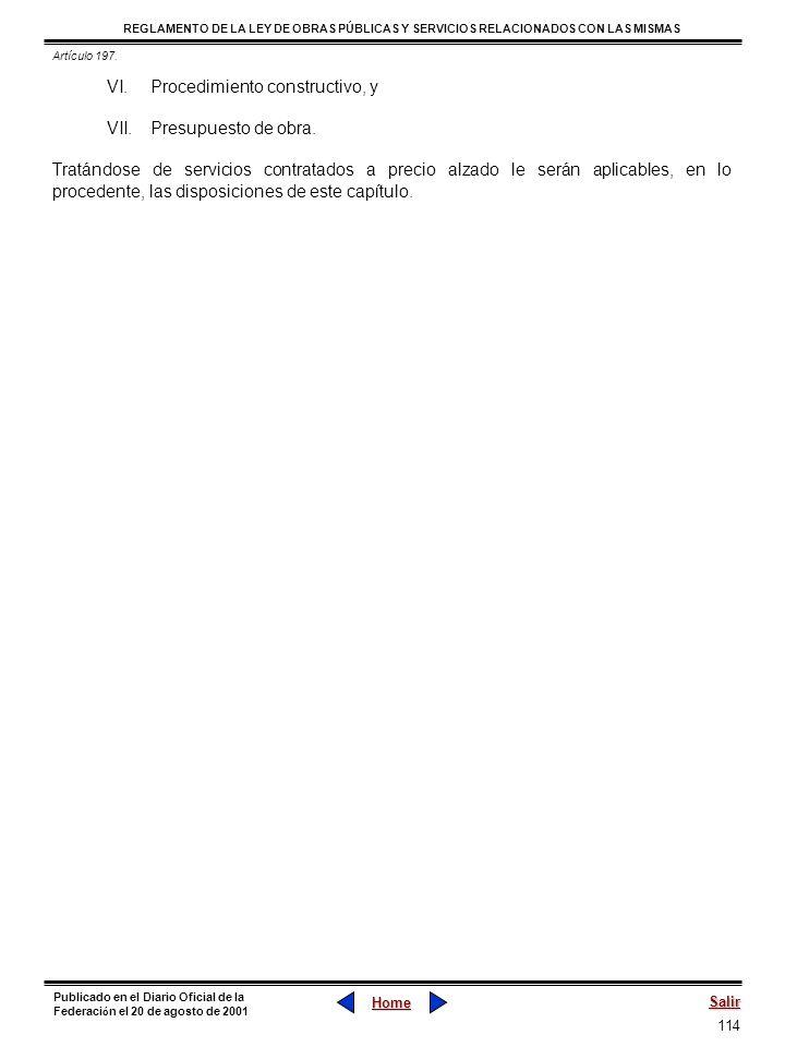 114 REGLAMENTO DE LA LEY DE OBRAS PÚBLICAS Y SERVICIOS RELACIONADOS CON LAS MISMAS Home Salir Publicado en el Diario Oficial de la Federaci ó n el 20