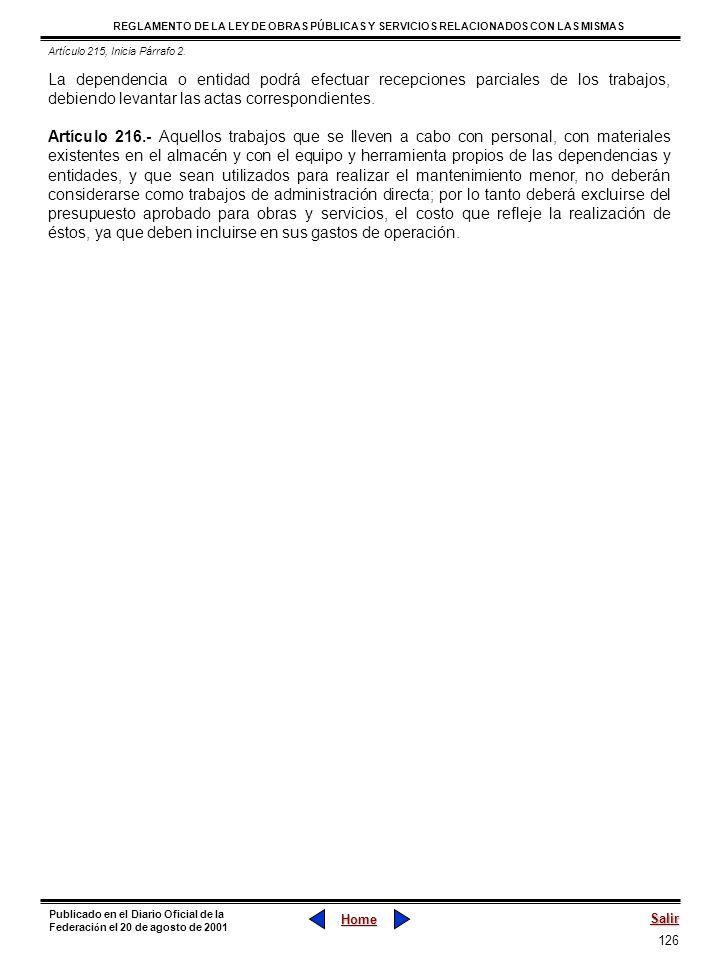 126 REGLAMENTO DE LA LEY DE OBRAS PÚBLICAS Y SERVICIOS RELACIONADOS CON LAS MISMAS Home Salir Publicado en el Diario Oficial de la Federaci ó n el 20