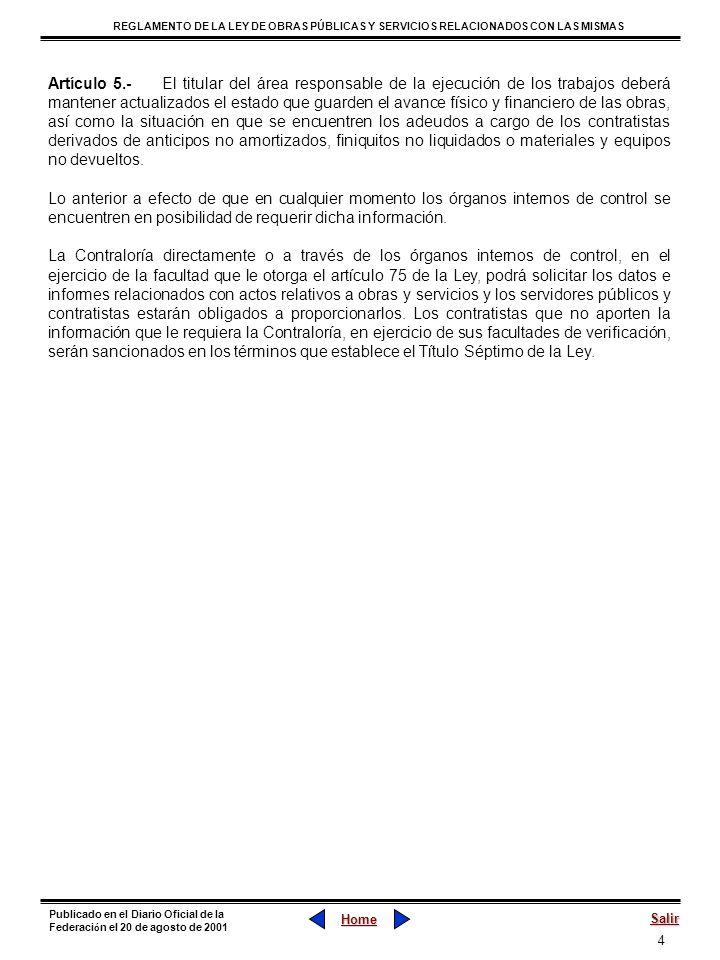 55 REGLAMENTO DE LA LEY DE OBRAS PÚBLICAS Y SERVICIOS RELACIONADOS CON LAS MISMAS Home Salir Publicado en el Diario Oficial de la Federaci ó n el 20 de agosto de 2001 Capítulo Cuarto La Ejecución Artículo 81.- La ejecución de los trabajos deberá realizarse con la secuencia y en el tiempo previsto en los programas pactados en el contrato.