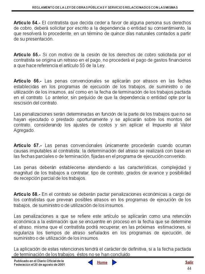 44 REGLAMENTO DE LA LEY DE OBRAS PÚBLICAS Y SERVICIOS RELACIONADOS CON LAS MISMAS Home Salir Publicado en el Diario Oficial de la Federaci ó n el 20 d