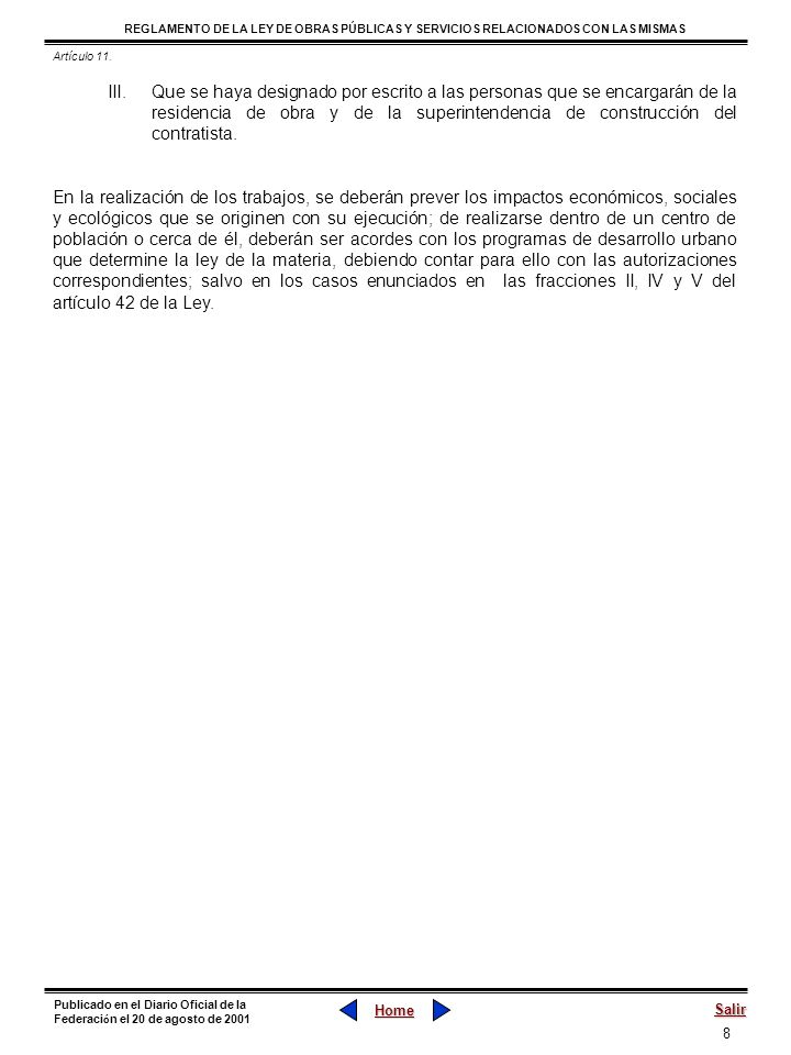 79 REGLAMENTO DE LA LEY DE OBRAS PÚBLICAS Y SERVICIOS RELACIONADOS CON LAS MISMAS Home Salir Publicado en el Diario Oficial de la Federaci ó n el 20 de agosto de 2001 Sección VIII La Recepción de los Trabajos Artículo 135.- Para iniciar el procedimiento de recepción de los trabajos, el contratista a través de la bitácora o por oficio, deberá notificar la terminación de los trabajos, para lo cual anexará los documentos que lo soporten e incluirá una relación de las estimaciones o de gastos aprobados, monto ejercido y créditos a favor o en contra.