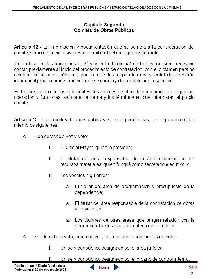 10 REGLAMENTO DE LA LEY DE OBRAS PÚBLICAS Y SERVICIOS RELACIONADOS CON LAS MISMAS Home Salir Publicado en el Diario Oficial de la Federaci ó n el 20 de agosto de 2001 III.Invitados o especialistas, en su caso.