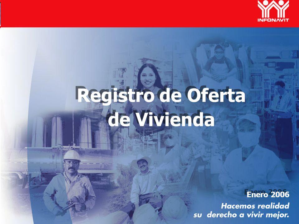 Enero 2006 Registro de Oferta de Vivienda