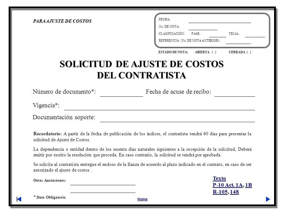 Otras Anotaciones: * Dato Obligatorio PARA AJUSTE DE COSTOS Home FECHA: No.
