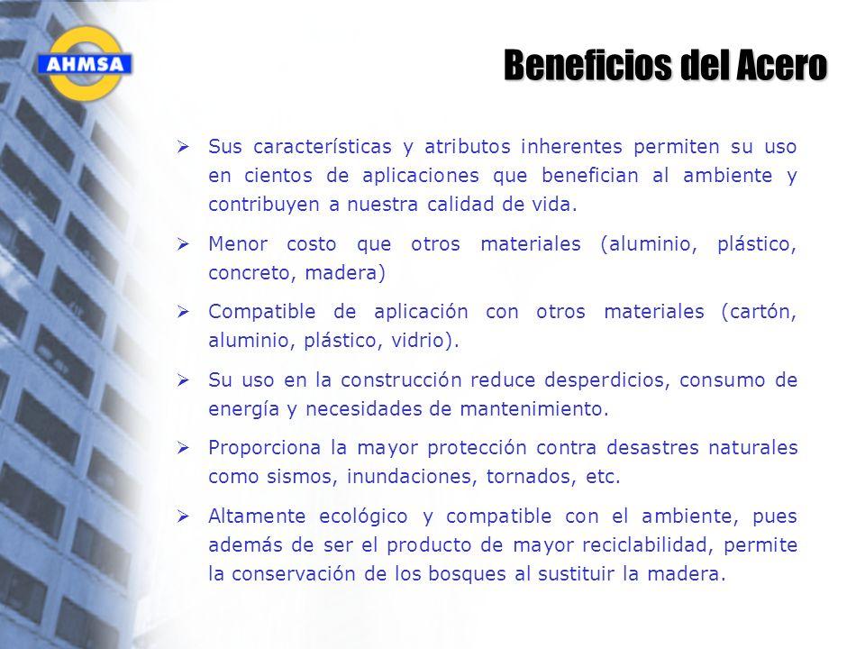 Beneficios del Acero Sus características y atributos inherentes permiten su uso en cientos de aplicaciones que benefician al ambiente y contribuyen a