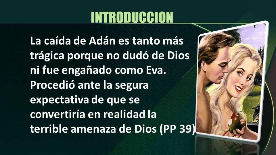INTRODUCCION El propósito de la lección es El propósito de la lección es Comparar la vestimenta original provista para Adán y Eva con la que ellos prepararon.