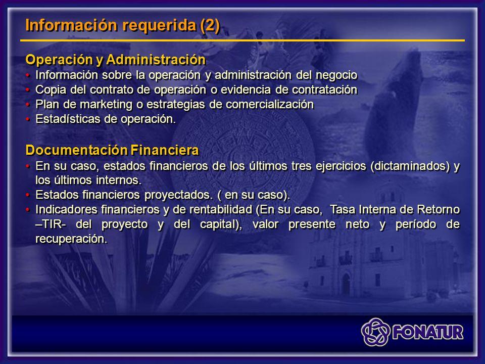 Operación y Administración Información sobre la operación y administración del negocio Copia del contrato de operación o evidencia de contratación Plan de marketing o estrategias de comercialización Estadísticas de operación.