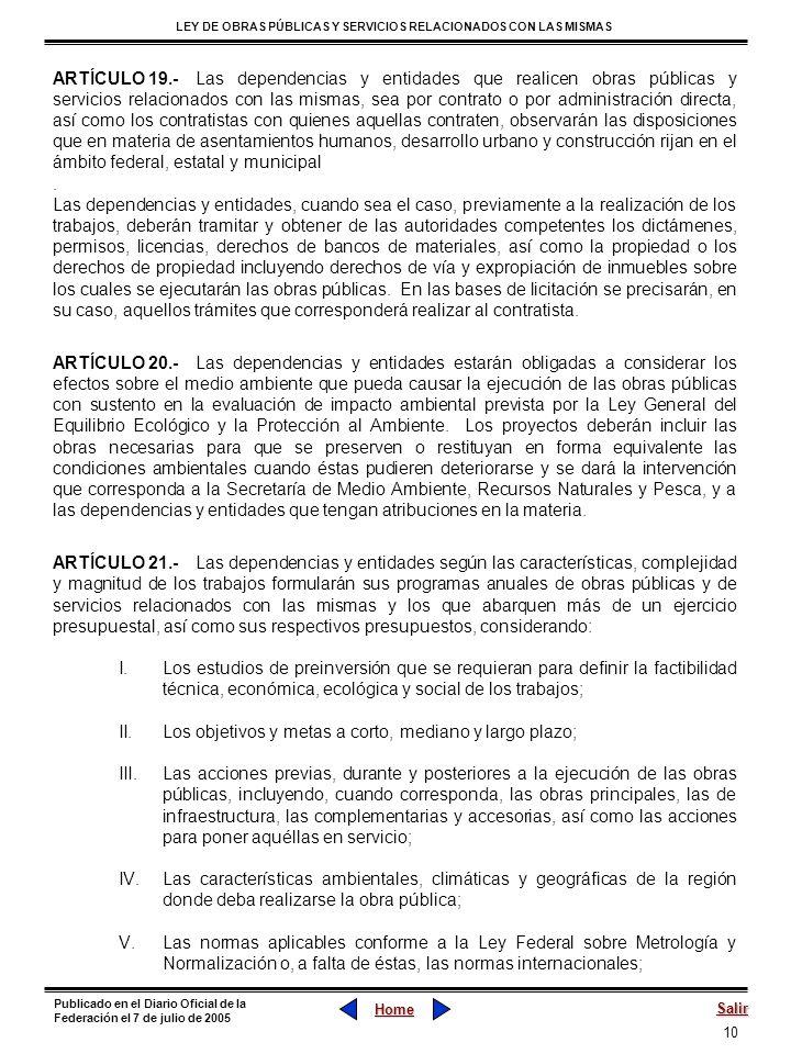 10 LEY DE OBRAS PÚBLICAS Y SERVICIOS RELACIONADOS CON LAS MISMAS Home Salir Publicado en el Diario Oficial de la Federación el 7 de julio de 2005 ARTÍ