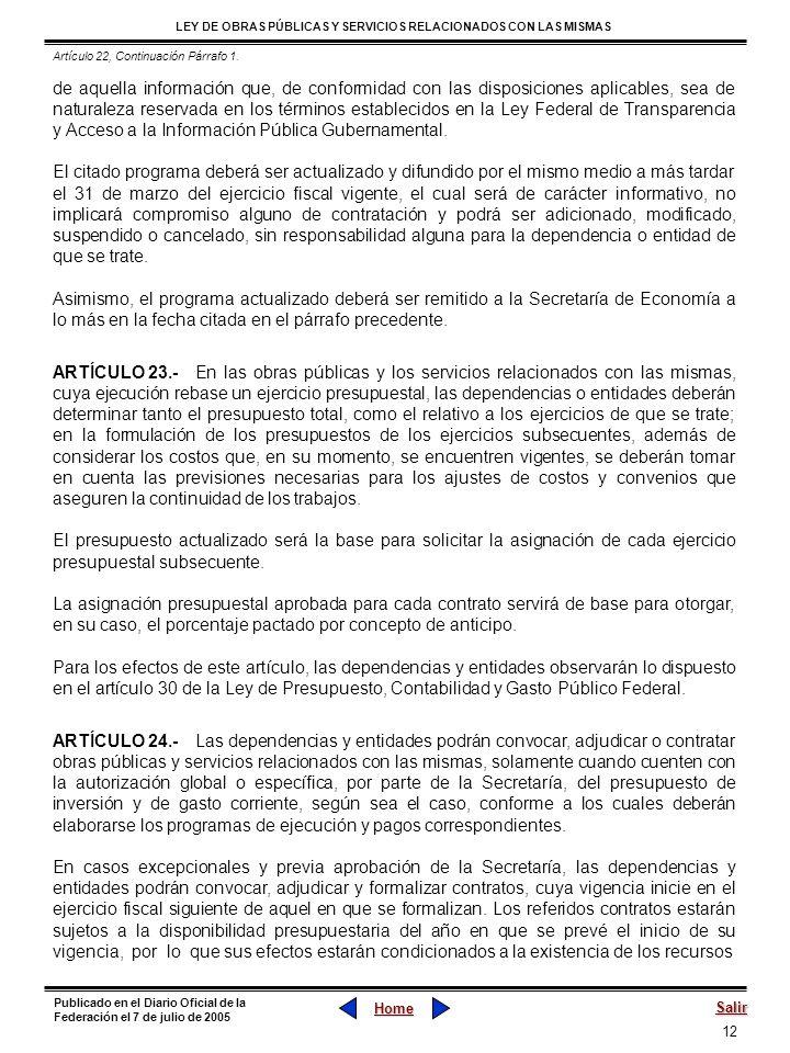 12 LEY DE OBRAS PÚBLICAS Y SERVICIOS RELACIONADOS CON LAS MISMAS Home Salir Publicado en el Diario Oficial de la Federación el 7 de julio de 2005 de a