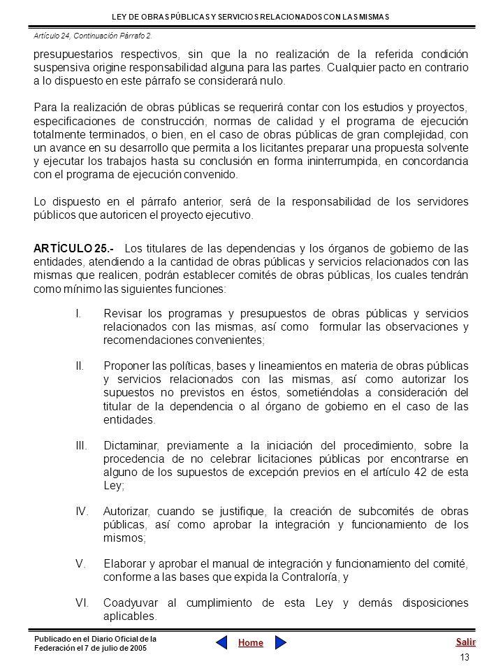 13 LEY DE OBRAS PÚBLICAS Y SERVICIOS RELACIONADOS CON LAS MISMAS Home Salir Publicado en el Diario Oficial de la Federación el 7 de julio de 2005 pres