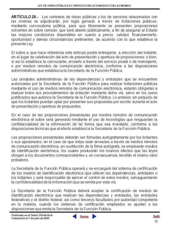 16 LEY DE OBRAS PÚBLICAS Y SERVICIOS RELACIONADOS CON LAS MISMAS Home Salir Publicado en el Diario Oficial de la Federación el 7 de julio de 2005 ARTÍ