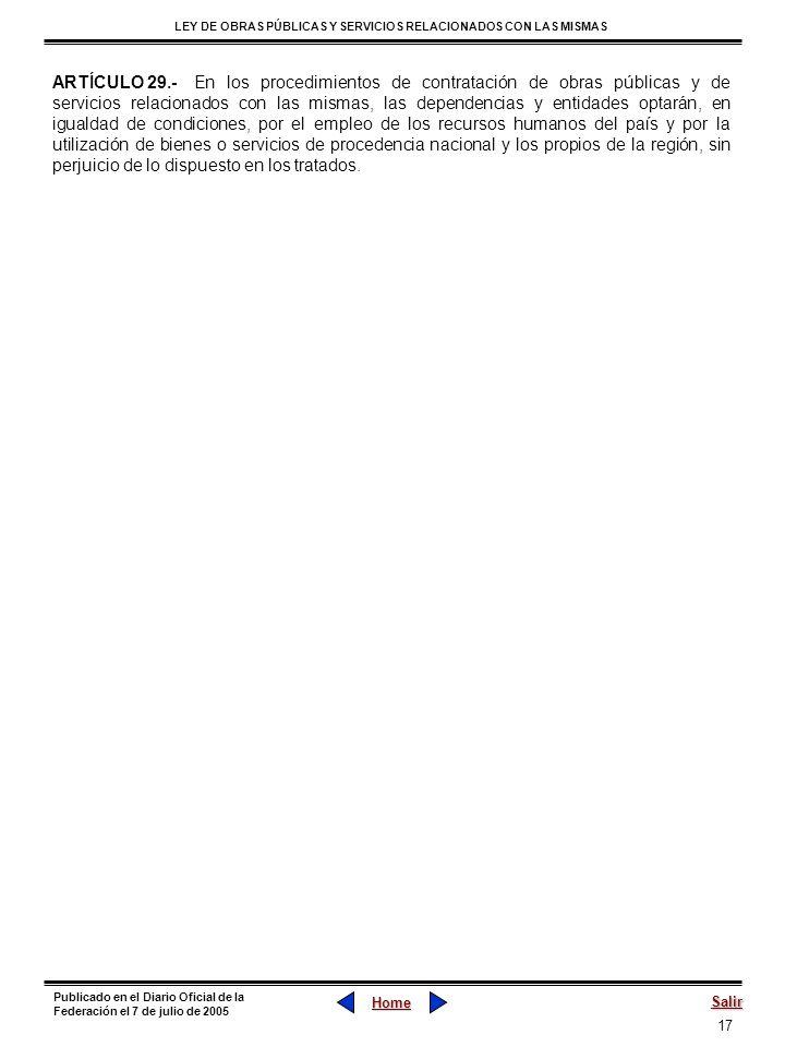 17 LEY DE OBRAS PÚBLICAS Y SERVICIOS RELACIONADOS CON LAS MISMAS Home Salir Publicado en el Diario Oficial de la Federación el 7 de julio de 2005 ARTÍ