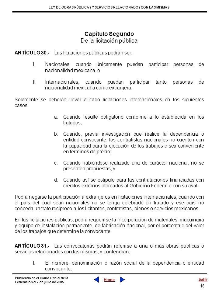 18 LEY DE OBRAS PÚBLICAS Y SERVICIOS RELACIONADOS CON LAS MISMAS Home Salir Publicado en el Diario Oficial de la Federación el 7 de julio de 2005 Capí