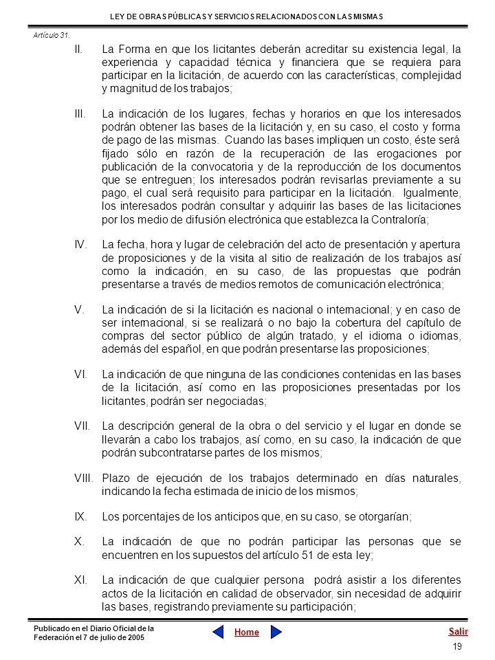 19 LEY DE OBRAS PÚBLICAS Y SERVICIOS RELACIONADOS CON LAS MISMAS Home Salir Publicado en el Diario Oficial de la Federación el 7 de julio de 2005 II.L