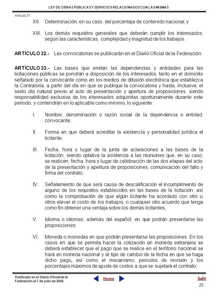 20 LEY DE OBRAS PÚBLICAS Y SERVICIOS RELACIONADOS CON LAS MISMAS Home Salir Publicado en el Diario Oficial de la Federación el 7 de julio de 2005 XII.