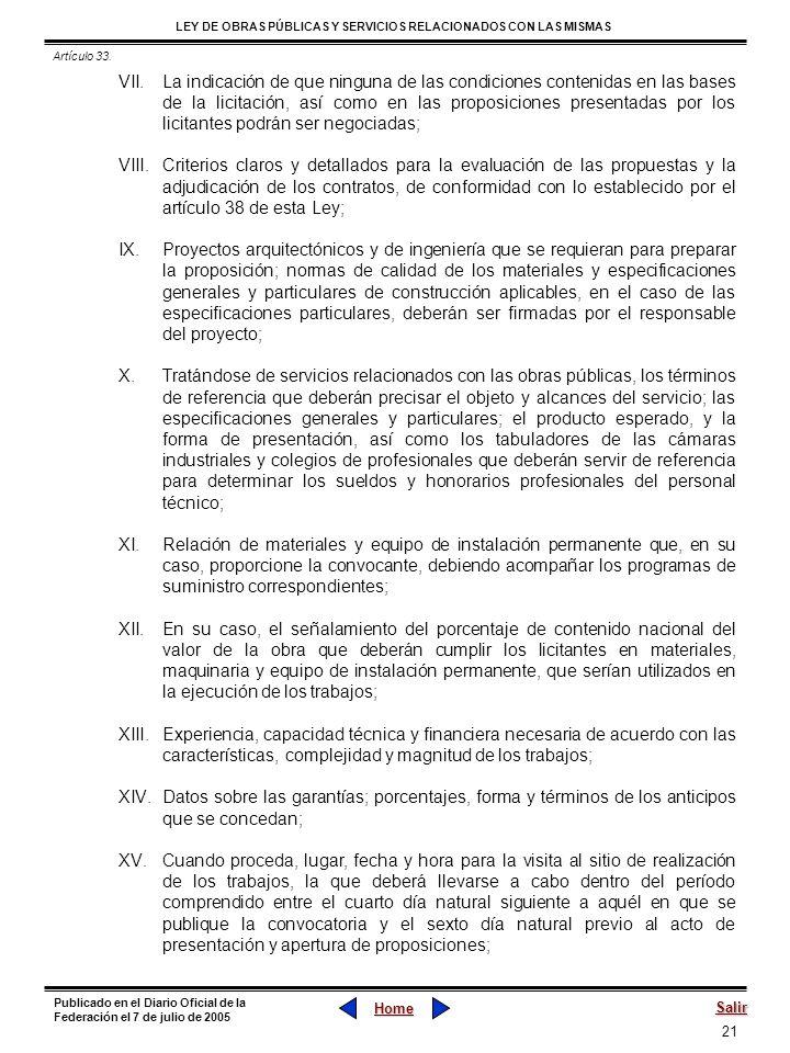 21 LEY DE OBRAS PÚBLICAS Y SERVICIOS RELACIONADOS CON LAS MISMAS Home Salir Publicado en el Diario Oficial de la Federación el 7 de julio de 2005 VII.