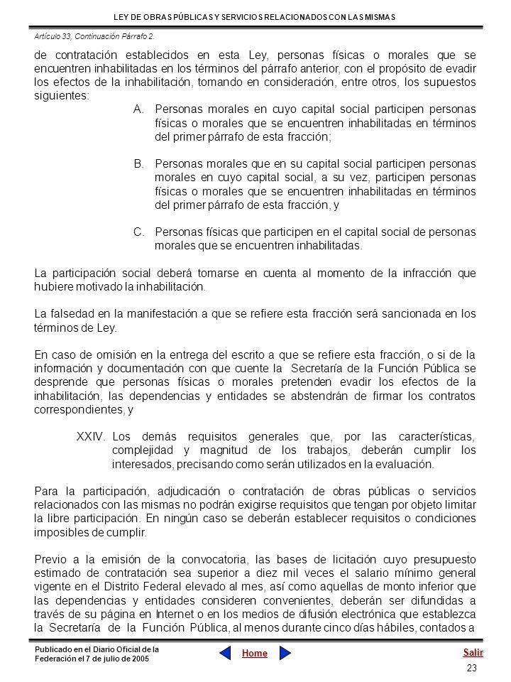23 LEY DE OBRAS PÚBLICAS Y SERVICIOS RELACIONADOS CON LAS MISMAS Home Salir Publicado en el Diario Oficial de la Federación el 7 de julio de 2005 de c