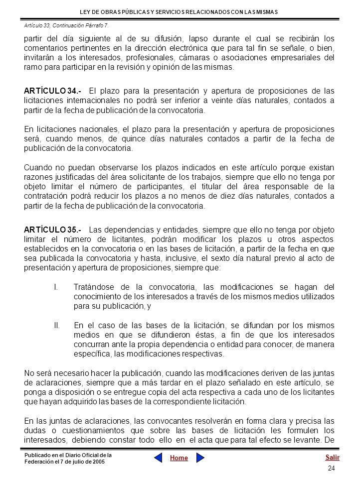 24 LEY DE OBRAS PÚBLICAS Y SERVICIOS RELACIONADOS CON LAS MISMAS Home Salir Publicado en el Diario Oficial de la Federación el 7 de julio de 2005 part