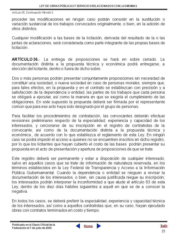 25 LEY DE OBRAS PÚBLICAS Y SERVICIOS RELACIONADOS CON LAS MISMAS Home Salir Publicado en el Diario Oficial de la Federación el 7 de julio de 2005 proc