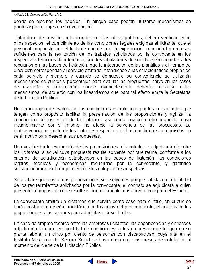 27 LEY DE OBRAS PÚBLICAS Y SERVICIOS RELACIONADOS CON LAS MISMAS Home Salir Publicado en el Diario Oficial de la Federación el 7 de julio de 2005 dond