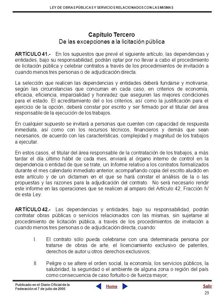 29 LEY DE OBRAS PÚBLICAS Y SERVICIOS RELACIONADOS CON LAS MISMAS Home Salir Publicado en el Diario Oficial de la Federación el 7 de julio de 2005 Capí