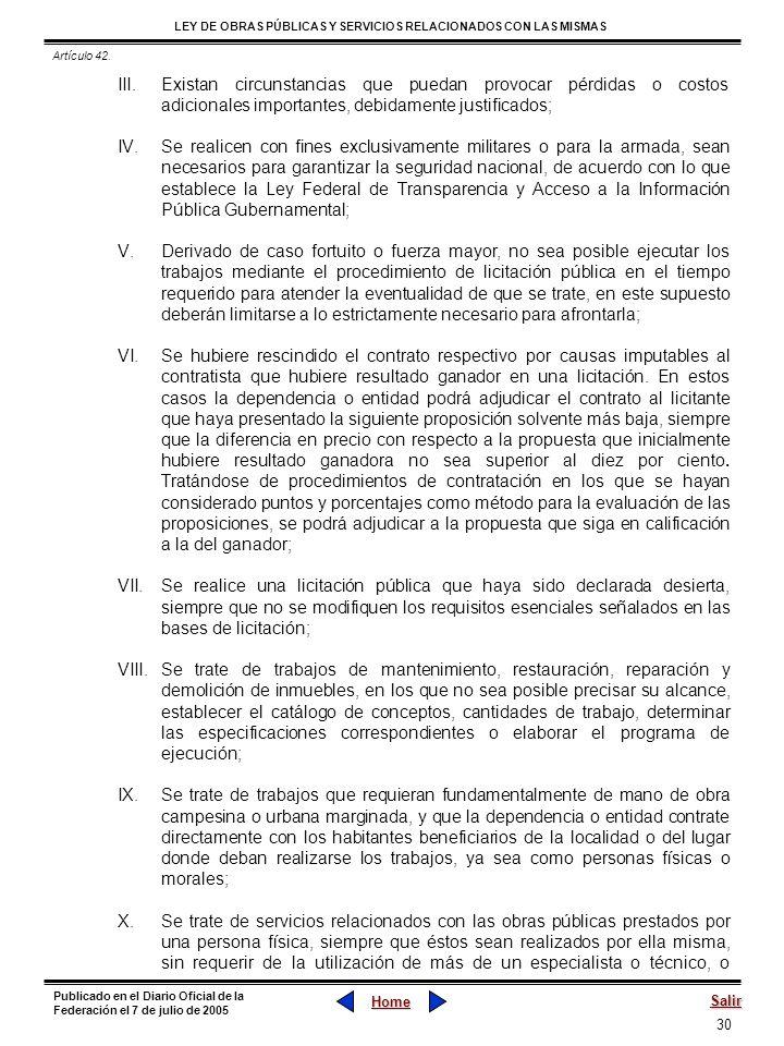 30 LEY DE OBRAS PÚBLICAS Y SERVICIOS RELACIONADOS CON LAS MISMAS Home Salir Publicado en el Diario Oficial de la Federación el 7 de julio de 2005 III.