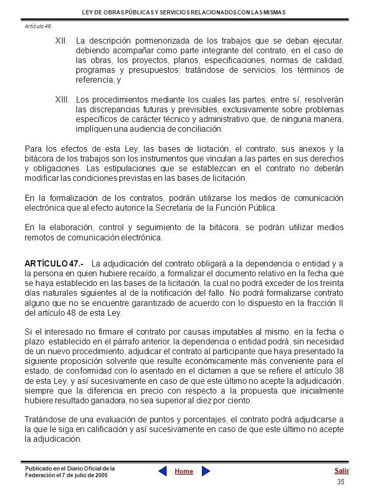 35 LEY DE OBRAS PÚBLICAS Y SERVICIOS RELACIONADOS CON LAS MISMAS Home Salir Publicado en el Diario Oficial de la Federación el 7 de julio de 2005 XII.