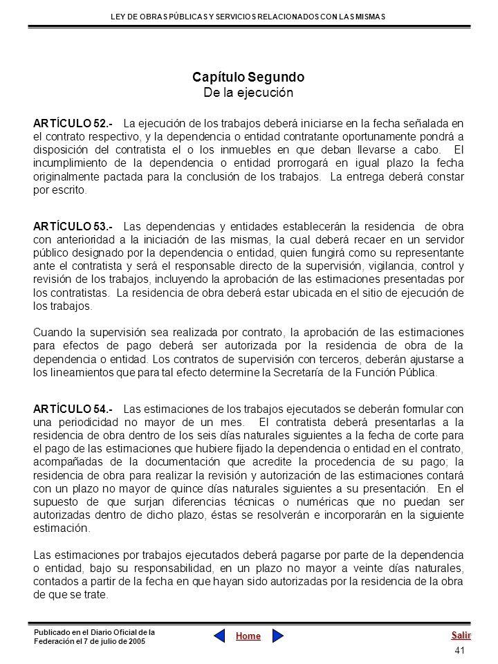 41 LEY DE OBRAS PÚBLICAS Y SERVICIOS RELACIONADOS CON LAS MISMAS Home Salir Publicado en el Diario Oficial de la Federación el 7 de julio de 2005 Capí