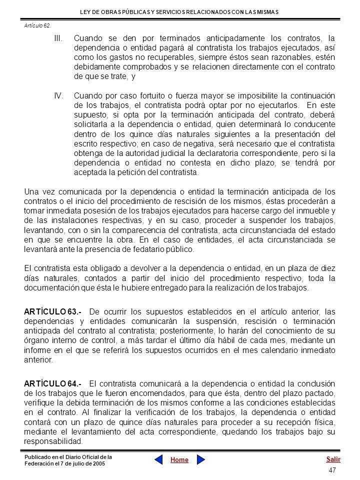 47 LEY DE OBRAS PÚBLICAS Y SERVICIOS RELACIONADOS CON LAS MISMAS Home Salir Publicado en el Diario Oficial de la Federación el 7 de julio de 2005 III.