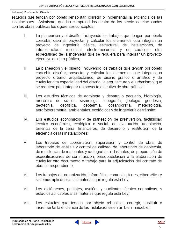5 LEY DE OBRAS PÚBLICAS Y SERVICIOS RELACIONADOS CON LAS MISMAS Home Salir Publicado en el Diario Oficial de la Federación el 7 de julio de 2005 estud