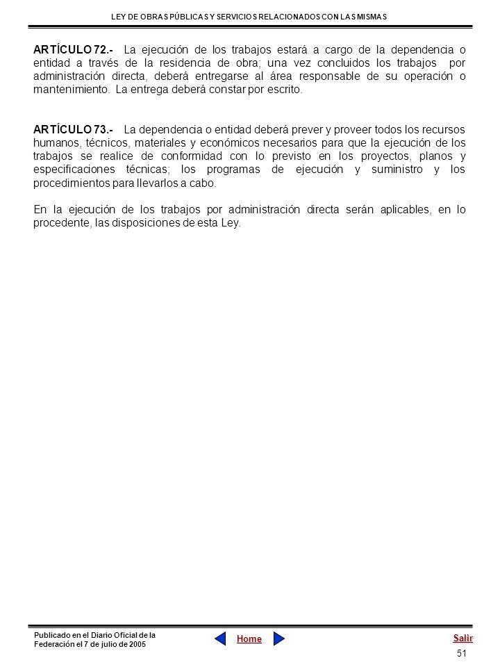 51 LEY DE OBRAS PÚBLICAS Y SERVICIOS RELACIONADOS CON LAS MISMAS Home Salir Publicado en el Diario Oficial de la Federación el 7 de julio de 2005 ARTÍ