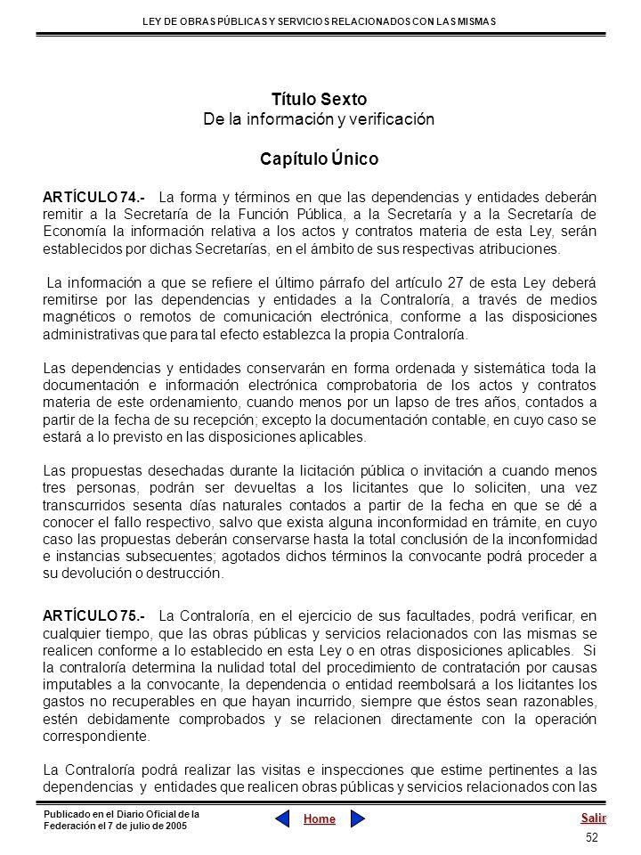 52 LEY DE OBRAS PÚBLICAS Y SERVICIOS RELACIONADOS CON LAS MISMAS Home Salir Publicado en el Diario Oficial de la Federación el 7 de julio de 2005 Títu