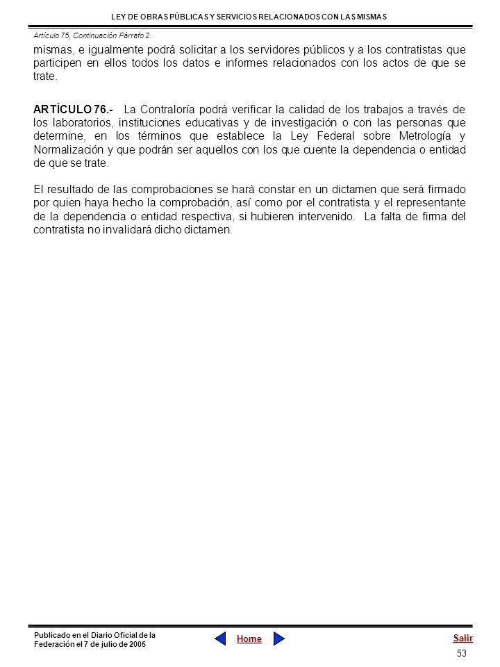 53 LEY DE OBRAS PÚBLICAS Y SERVICIOS RELACIONADOS CON LAS MISMAS Home Salir Publicado en el Diario Oficial de la Federación el 7 de julio de 2005 mism