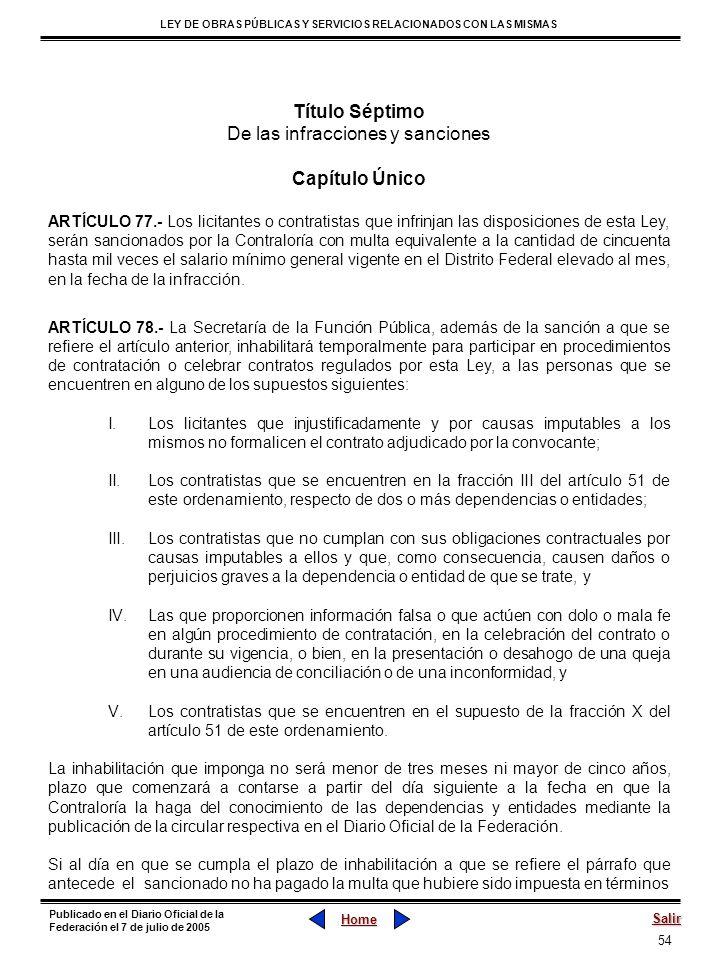 54 LEY DE OBRAS PÚBLICAS Y SERVICIOS RELACIONADOS CON LAS MISMAS Home Salir Publicado en el Diario Oficial de la Federación el 7 de julio de 2005 Títu
