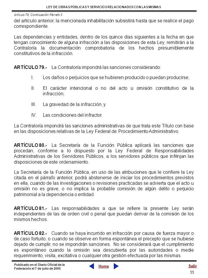 55 LEY DE OBRAS PÚBLICAS Y SERVICIOS RELACIONADOS CON LAS MISMAS Home Salir Publicado en el Diario Oficial de la Federación el 7 de julio de 2005 del