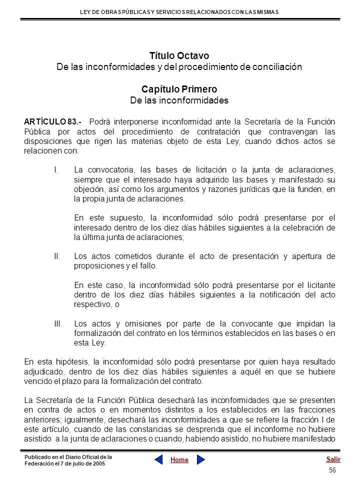56 LEY DE OBRAS PÚBLICAS Y SERVICIOS RELACIONADOS CON LAS MISMAS Home Salir Publicado en el Diario Oficial de la Federación el 7 de julio de 2005 Títu