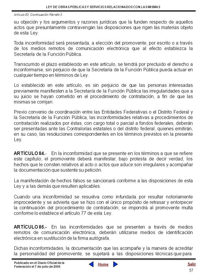 57 LEY DE OBRAS PÚBLICAS Y SERVICIOS RELACIONADOS CON LAS MISMAS Home Salir Publicado en el Diario Oficial de la Federación el 7 de julio de 2005 su o