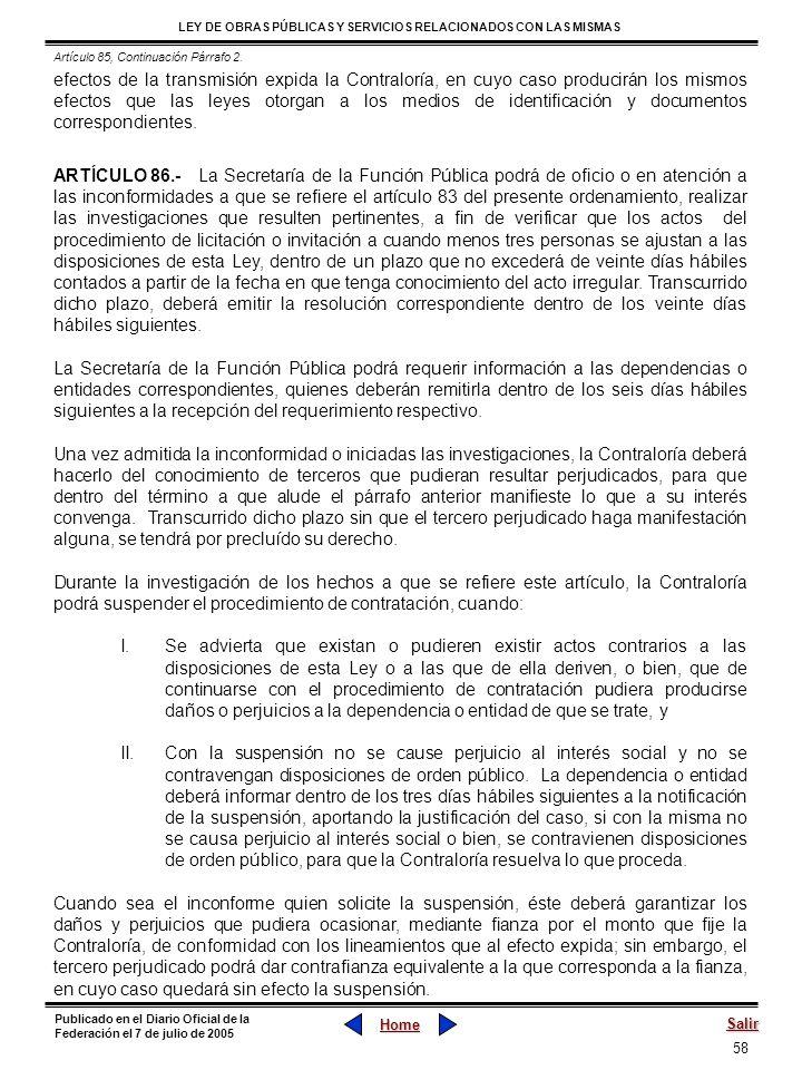 58 LEY DE OBRAS PÚBLICAS Y SERVICIOS RELACIONADOS CON LAS MISMAS Home Salir Publicado en el Diario Oficial de la Federación el 7 de julio de 2005 efec