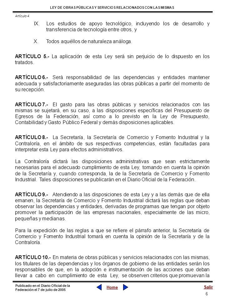 6 LEY DE OBRAS PÚBLICAS Y SERVICIOS RELACIONADOS CON LAS MISMAS Home Salir Publicado en el Diario Oficial de la Federación el 7 de julio de 2005 IX.Lo