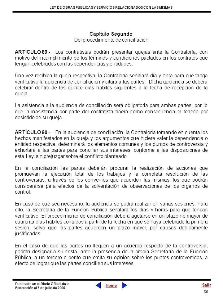 60 LEY DE OBRAS PÚBLICAS Y SERVICIOS RELACIONADOS CON LAS MISMAS Home Salir Publicado en el Diario Oficial de la Federación el 7 de julio de 2005 Capí