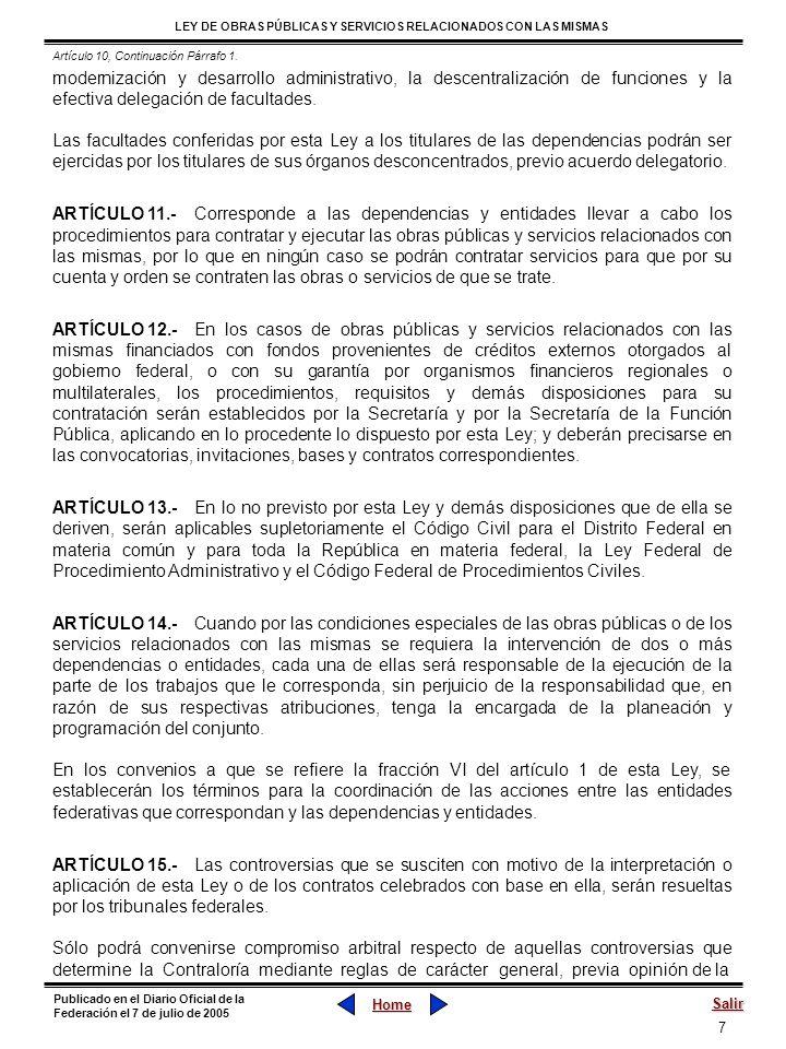 7 LEY DE OBRAS PÚBLICAS Y SERVICIOS RELACIONADOS CON LAS MISMAS Home Salir Publicado en el Diario Oficial de la Federación el 7 de julio de 2005 moder