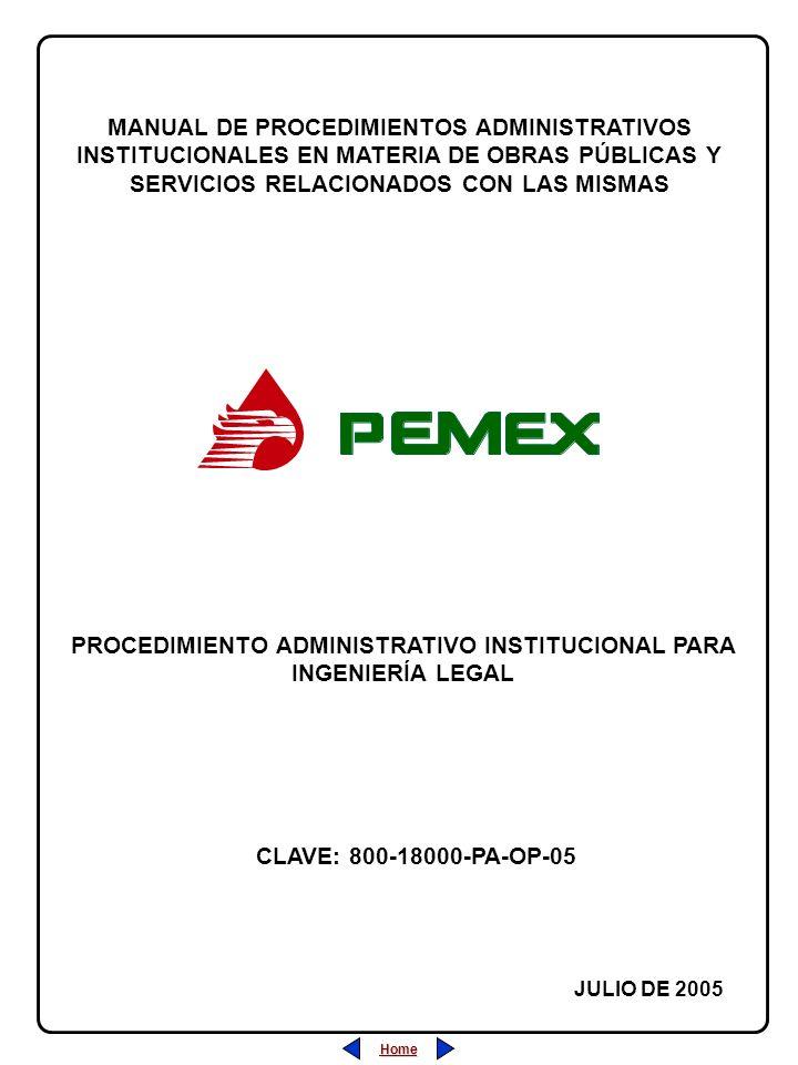 Home PROCEDIMIENTO ADMINISTRATIVO INSTITUCIONAL PARA INGENIERÍA LEGAL MANUAL DE PROCEDIMIENTOS ADMINISTRATIVOS INSTITUCIONALES EN MATERIA DE OBRAS PÚB