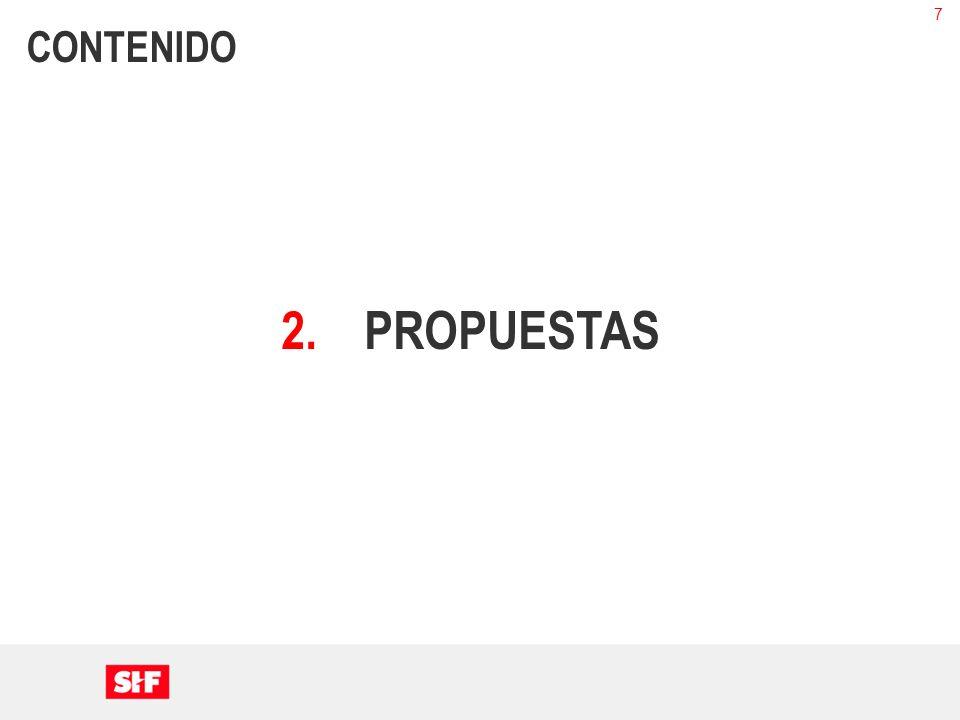 7 CONTENIDO 2.PROPUESTAS