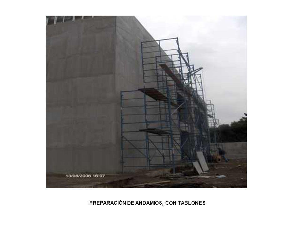 PREPARACIÓN DE ANDAMIOS, CON TABLONES