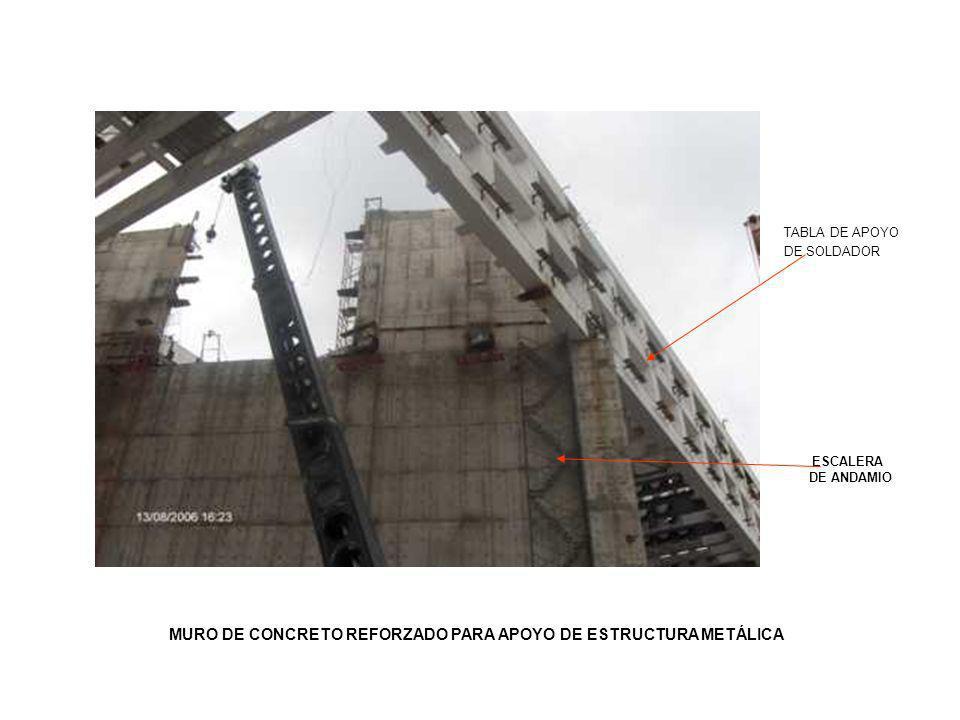 TABLA DE APOYO DE SOLDADOR ESCALERA DE ANDAMIO MURO DE CONCRETO REFORZADO PARA APOYO DE ESTRUCTURA METÁLICA