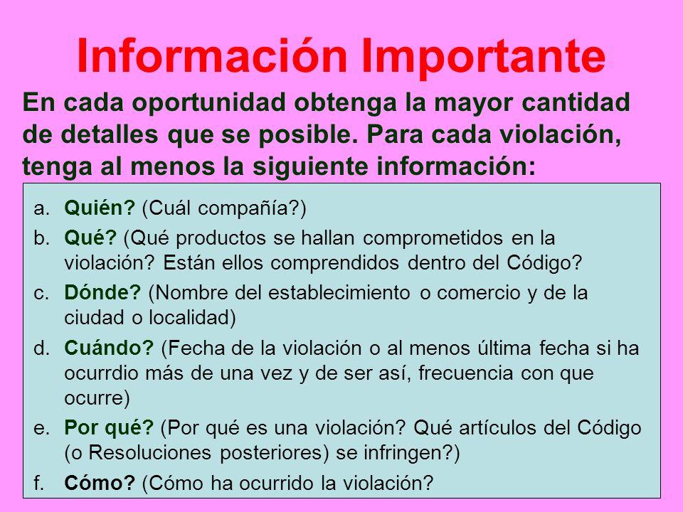 Información Importante En cada oportunidad obtenga la mayor cantidad de detalles que se posible. Para cada violación, tenga al menos la siguiente info